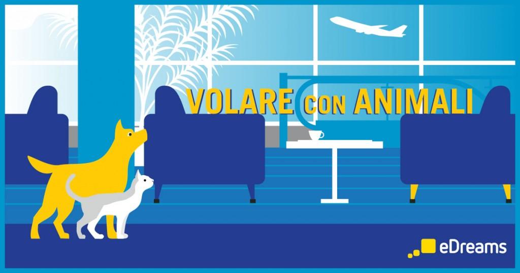 Edreams in una guida tutte le regole per viaggi in aereo for Animali domestici della cabina di nashville
