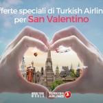 Turkish Airlines, promozione per San Valentino