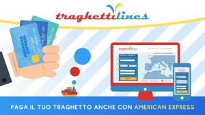 Traghettilines: dal 1° gennaio è possibile pagare anche con American Express