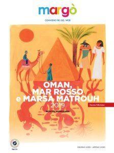 Margò presenta la seconda edizione 2019 del catalogo Oman, Mar Rosso e Marsa Matrouh,