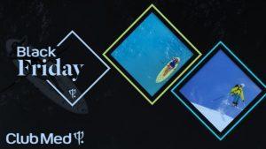 Club Med: due settimane all'insegna del Black Friday