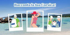 """CorsicaVivilaAdesso, """"blogger per un giorno"""" per raccontare l'isola"""