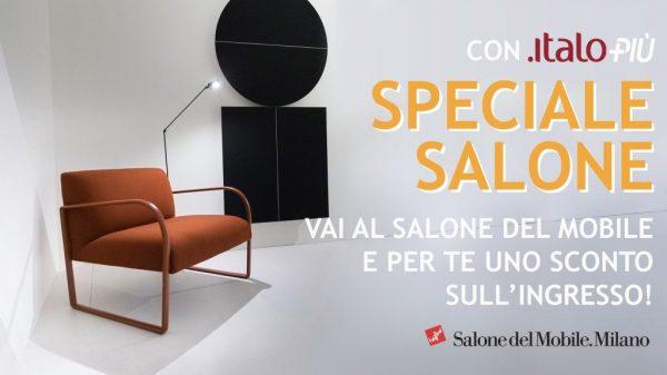Italo al salone del mobile milano sconto sul biglietto d - Salone del mobile prezzo ingresso ...
