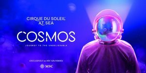 Cosmos ed Exentricks: i due spettacoli Cirque du Soleil at Sea in esclusiva per Msc Grandiosa
