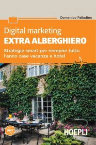 """Digital Marketing Extra Alberghiero"", una guida strategica per chi si dedica all'ospitalità alternativa"