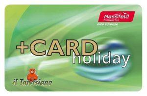 Con la +CardHoliday accesso gratuito a tante attrattive tra Italia, Austria e Slovenia