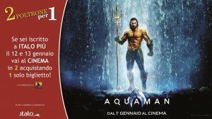 """Italo: l'iniziativa """"2 poltrone per 1"""" è dedicata al film Aquaman"""