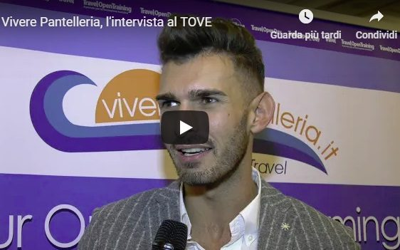 Vivere Pantelleria al TOVE: l'intervista video