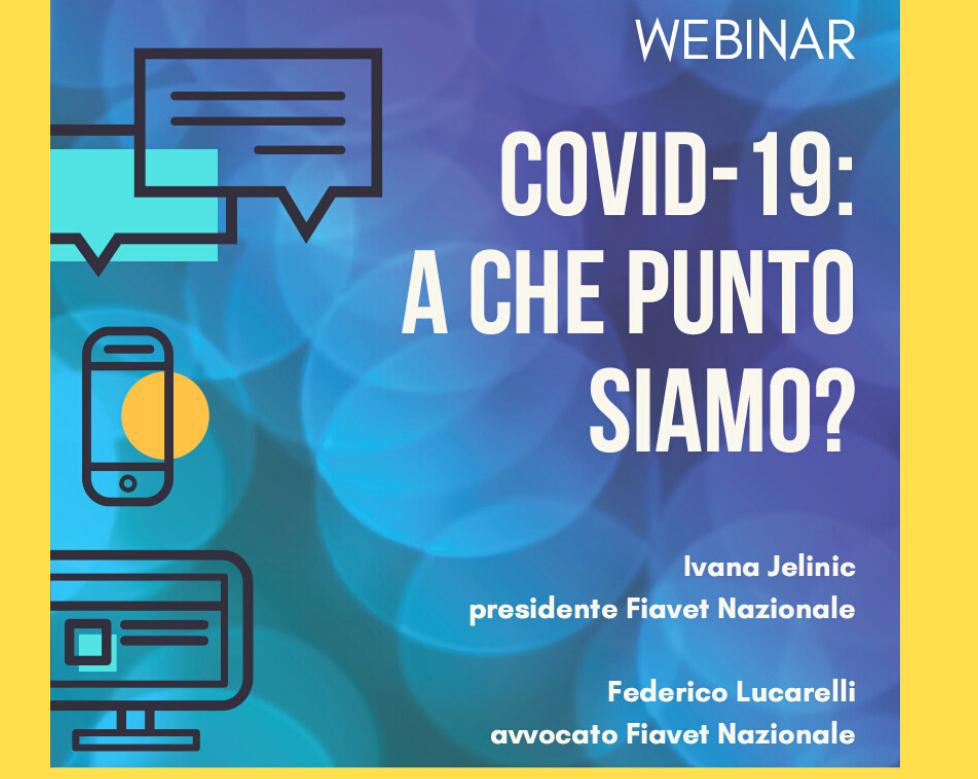 Registrazione Webinar Fiavet. Covid-19: a che punto siamo?