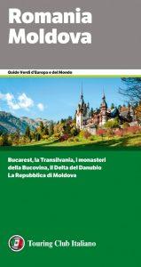 Romania e Moldova: uscita la guida verde del Touring sulle due destinazioni