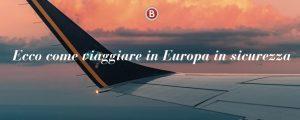 Boscolo Tours lancia un contatto ad hoc per ricevere tutte le info su come viaggiare in Europa