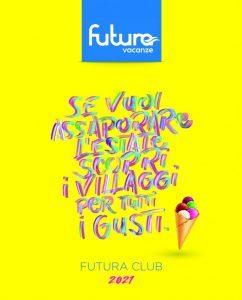 Futura Vacanze apre le vendite per l'estate: online i cataloghi Club e Mare estero