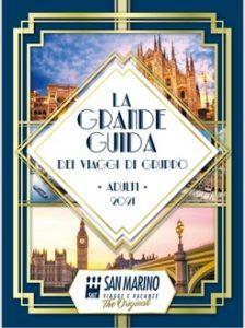 Sempre più prodotto nel catalogo gruppi della San Marino Viaggi e Vacanze