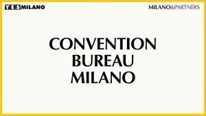 E' iniziato il rilancio del Convention bureau di Milano